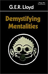 Demystifying Mentalities (Themes in the Social Sciences)