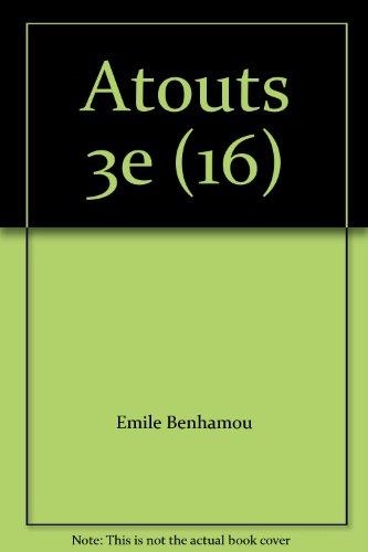 Atouts 3e : Anglais par Émile Benhamou
