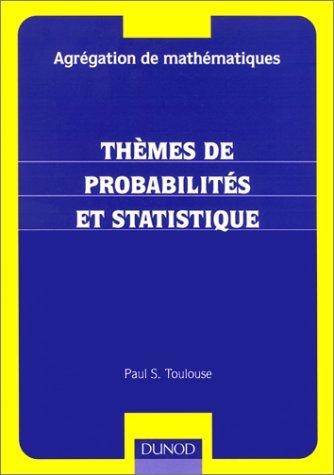 Thèmes de probabilités et statistique