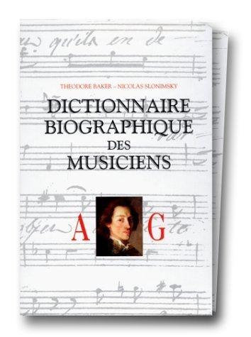 Dictionnaire biographique des musiciens de Theodore Baker (21 avril 1995) Poche