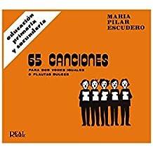 65 Canciones para Dos Voces Iguales o Flautas Dulces (RM Pedag.Educacion)