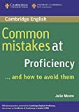 Common Mistakes at Proficiency ... and how to avoid them: And how to avoid them. Proficiency. Book