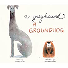 Greyhound, a Groundhog