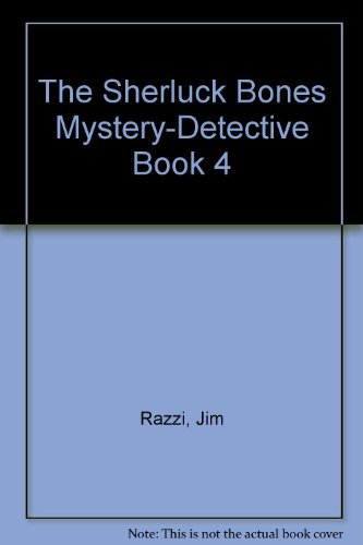 The Sherluck Bones Mystery-Detective Book No. 4 by Jim Razzi (1983-11-01)