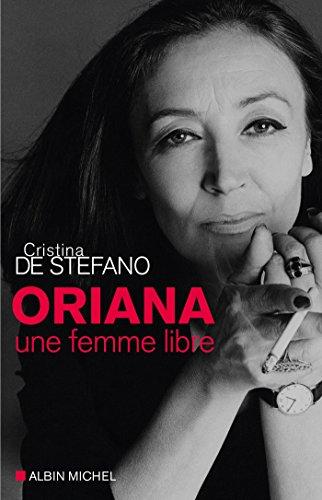 Oriana Une Femme Libre [Pdf/ePub] eBook