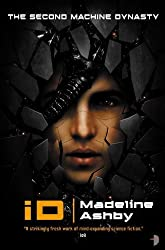 iD (Machine Dynasty) by Ashby, Madeline (2013) Paperback