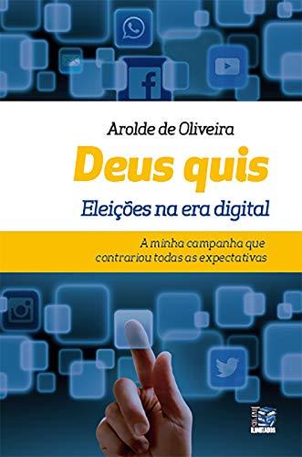 Deus Quis: Eleições na era digital (Portuguese Edition)