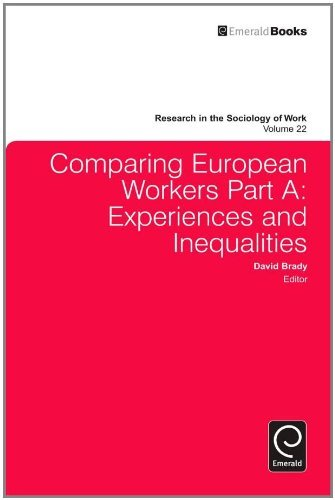 Comparing European Workers Part A: Experiences and Inequalities: 22 (Research in the Sociology of Work) by Dave Brady (2011-04-07)