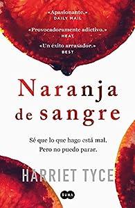 Naranja de sangre par Harriet Tyce