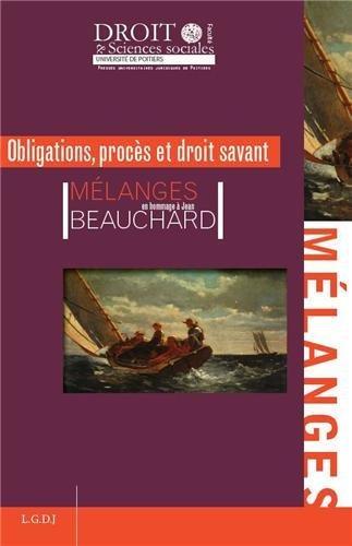 Obligations, procès et droit savant : Mélanges en l'honneur de Jean Beauchard par Marianne Faure-Abbad
