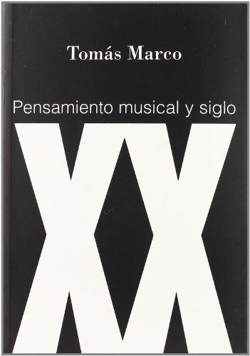 Pensamiento Musical Y Siglo por Tomas Marco epub