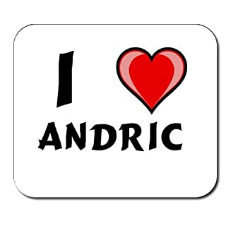 Custom Mouse Pad with first name/surname/nickname I Love Andric