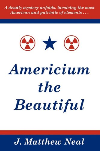 Americium the Beautiful