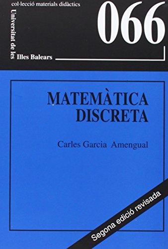 Matemàtica discreta: Relacions i grafs (Materials didàctics) por Carles García Amengual