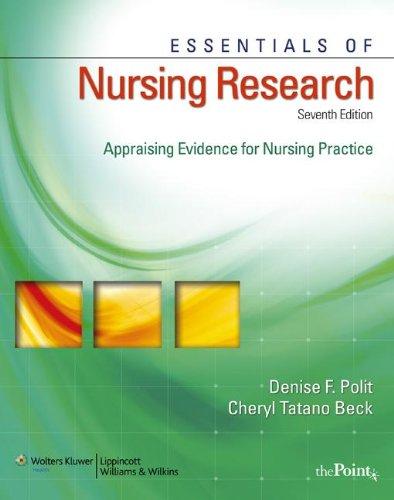 Essentials of Nursing Research, International Edition : Appraising Evidence for Nursing Practice