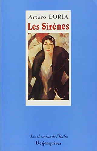 Les Sirènes par Arturo Loria, Michel David