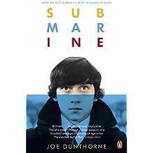 Submarine by Joe Dunthorne (2011-03-03)