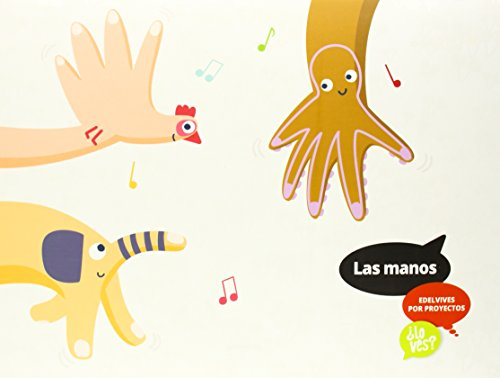 Las manos (Infantil 2º Ciclo) (¿Lo ves?) - 9788426391810