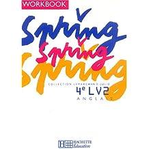 Anglais Spring 4e LV2 : Workbook