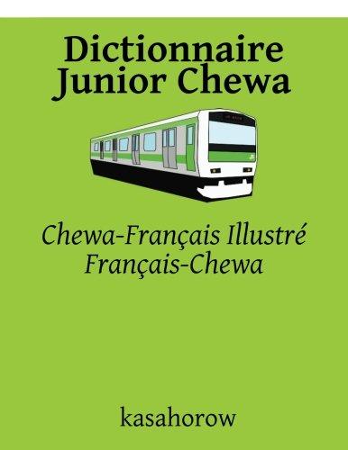 Dictionnaire Junior Chewa: Chewa-Français Illustré, Français-Chewa