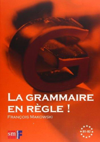 La Grammaire en règle! Niveau B1-B2 - 9788467535501