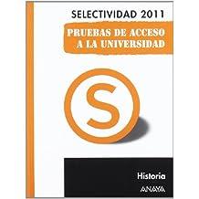 Historia. Pruebas de Acceso a la Universidad. (Selectividad/PAU 2011)
