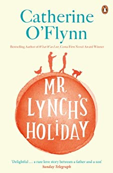 Mr Lynch's Holiday by [O'Flynn, Catherine]
