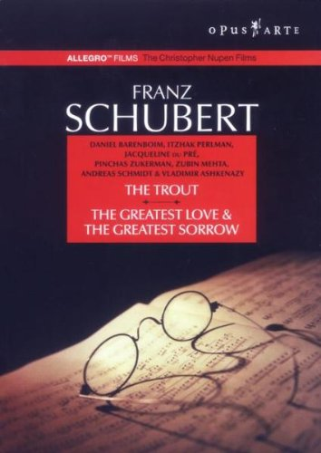 Franz Schubert - The Trout / The Greatest Love &