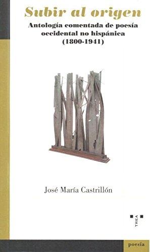 Subir al origen (Poesía) por José María Castrillón Suárez