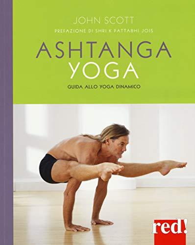 ashtanga yoga. guida allo yoga dinamico