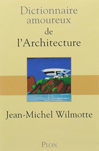 DICT AMOUREUX DE L'ARCHITECTUR
