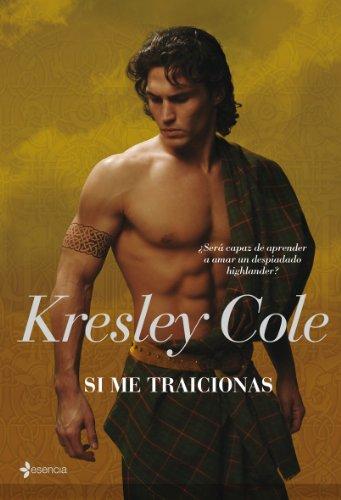 Si me traicionas (Los hermanos MacCarrik) por Kresley Cole