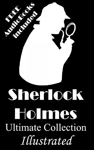 Sherlock Holmes: The Ultimate Collection- Original Illustrations & FREE AudioBooks (English Edition) por Arthur Conan Doyle