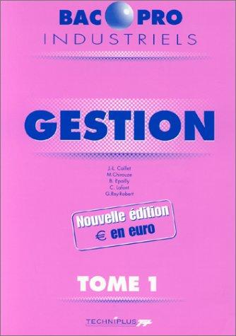 Gestion, tome 1 : Bacs Pro industriels