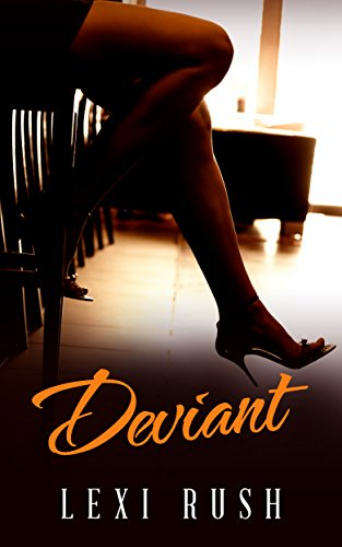 Deviant: (Book 1: Hot Wife, Cuckold, Deviant Behavior Better Than a Porno Video and a TRUE STORY) (English Edition)