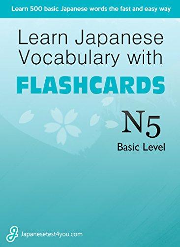 Flashcards Language Japanese (Learn Japanese Vocabulary with Flashcards – Basic Level (JLPT N5) (English Edition))