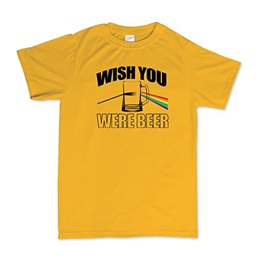 Wish You Were Beer Here Funny T-shirt Gold