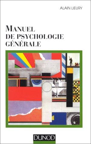 MANUEL DE PSYCHOLOGIE GENERALE. 2ème édition