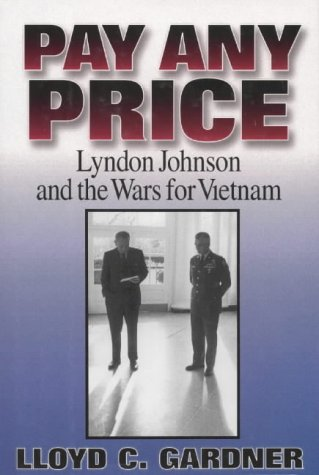 "lyndon johnsons war book review Book reviews and commentary on politics, current affairs, the usa and china about me monday, 26 july 2010 ""lyndon b johnson"", by charles peters."