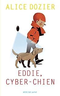 Eddie, cyber-chien par Dozier