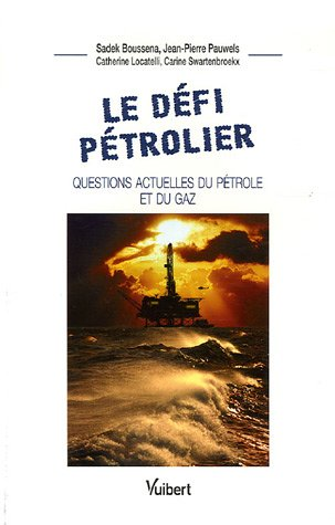 le-dfi-ptrolier-questions-actuelles-du-ptrole-et-du-gaz
