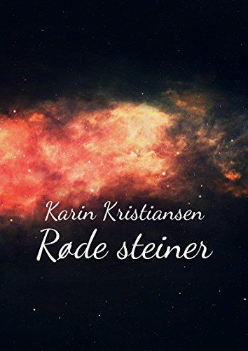 Røde steiner (Norwegian Edition) par Karin Kristiansen