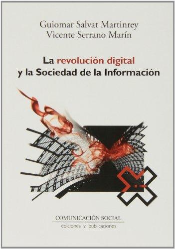 La Revolución Digital Y La Sociedad De La Información (Contextos)