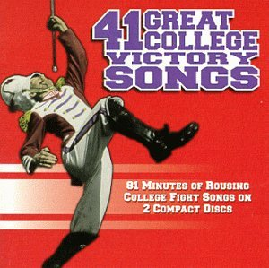 41 Great College Victory Songs (Michigan Band)