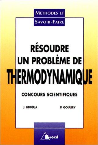Résoudre un problème de thermodynamique : Concours scientifiques