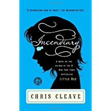 Incendiary: A Novel (Book Club Readers Edition) by Cleave, Chris (2011) Paperback