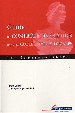 Guide du contrôle de gestion dans les collectivités locales par Bruno Carlier