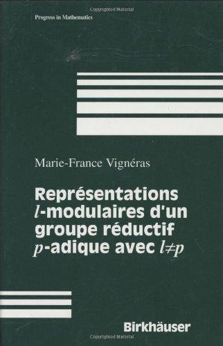 Representations 1 Modulaires D'UN Groupe Reductif P-Adique Avec 1 P par M. Vigneras