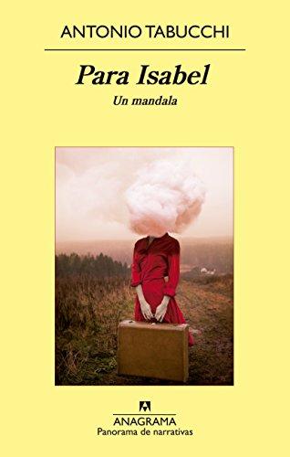 Para Isabel (Panorama de narrativas) por Antonio Tabucchi