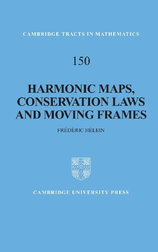 Harmonic Maps, Conservation Laws and Moving Frames (Cambridge Tracts in Mathematics) by Fr??d??ric H??lein (2002-06-24)